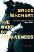 Bruce-Machart-Wake
