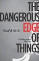 Whittle-dangerous-edge